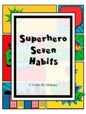 Superhero Theme 7 habits (full version)