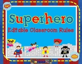 Superhero Themed Editable Classroom Rules