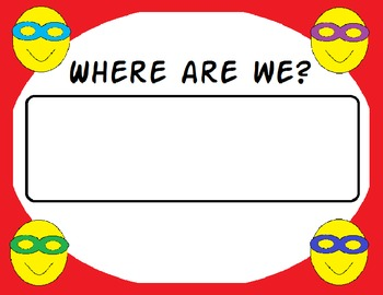Superhero themed Where Are we classroom poster/sign