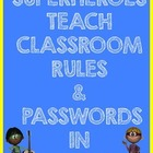 Superheroes Teach Classroom Rules and Passwords in Spanish