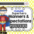 Superheros Manners and Expectations Posters