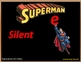 Superman Silent e  Package, pt. 1