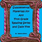 Supplemental Materials  for any First Grade Reading Series
