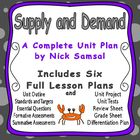 Supply and Demand Unit Plan - Includes Six Full Lesson Plans