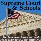 Supreme Court &amp; Schools