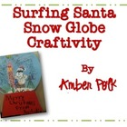 Surfing Santa Snow Globe Craftivity {FREEBIE}