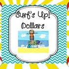 Surf's Up! Dollar Incentives