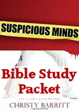 Suspicious Minds Bible Study Packet