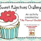 Sweet Adjectives Challenge Activity