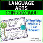 Sweet Beginnings - A Unit on Capitalization aligned with CCC