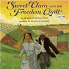 Sweet Clara and the Freedom Quilt - 7 copies