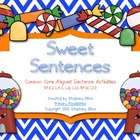 Sweet Common Core Sentence Activities-