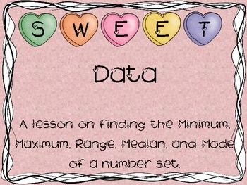 Sweet Data Valentine Math Activity - Min., Max., Median, M