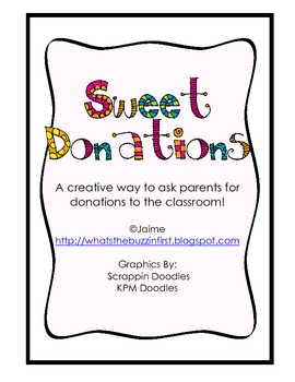 Sweet Donations {A Creative Way to Ask for Classroom Donations}