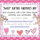 Sweet Learning Valentine&#039;s Unit