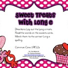 Sweet Treats with Long E