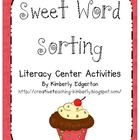 Sweet Word Sorting Literacy Center Activities