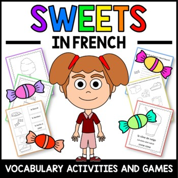 Sweets in French - vocabulary sheets, worksheets, matching game