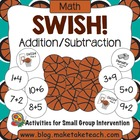 Swoosh! Basketball Game for Addition and Subtraction