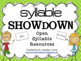 Syllable Showdown [Open Syllable Resources] CCSS Aligned