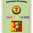 Synonym Scramble I Have Who Has GAME
