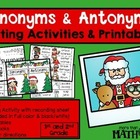 Synonym and Antonym Sort: Word Work/Center and Printables-