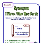 Synonyms I Have, Who Has - 4 Different Sets of Cards (Grades 4-8)