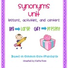 Synonyms Unit-Based on Common Core Standards