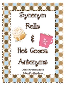 Synonyms and Antonyms -  Synonym Rolls & Hot Cocoa Antonyms