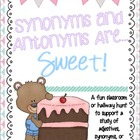 Synonyms and Antonyms are Sweet- a Classroom or Hallway Hunt