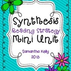 Synthesis: Using the Synthesizing Reading Skill