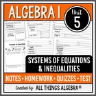 Systems of Equations &amp; Inequalities - Notes, Homework, Qui