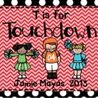 T is for Touchdown!  Math & Literacy Center Activities