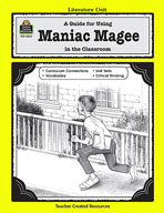 A Guide for Using Maniac Magee in the Classroom (Enhanced eBook)