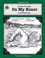 A Guide for Using On My Honor in the Classroom (Enhanced eBook)
