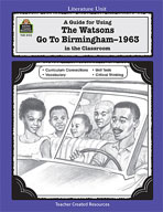 A Guide for Using The Watsons Go to Birmingham - 1963 in t