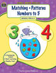 Early Math Skills: Matching-Patterns-Numbers to 5
