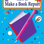 How to Make a Book Report: Grades 6-8 (Enhanced eBook)