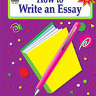 How to Write an Essay: Grades 6-8 (Enhanced eBook)
