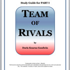 TEAM OF RIVALS Study Guide Part 1