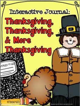 THANKSGIVING - Interactive Journal, Task Cards, and More