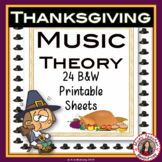 THANKSGIVING Themed Music Worksheets B/W
