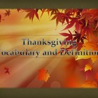 THANKSGIVING VOCABULARY AND DEFINITIONS
