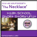 THE NECKLACE by Guy de Maupassant short story mini unit