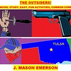 THE OUTSIDERS!  (PACKAGE: NOVEL STUDY, EASY, FUN, COMMON C