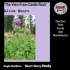 THE VIEW FROM CASTLE ROCK -Alice Munro Teacher Text Guides