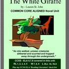 THE WHITE GIRAFFE Novel Study Unit