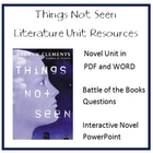 """THINGS NOT SEEN"", by A. Clements, Entire Unit of Resources on CD"