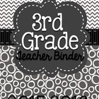 THIRD GRADE Common Core Teacher Binder (Gray Polka Dots)