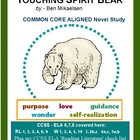 TOUCHING SPIRIT BEAR Common Core Aligned Novel Study